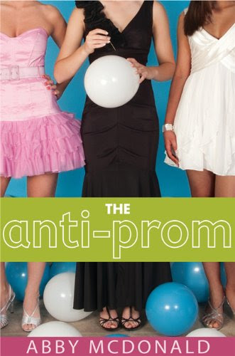 The Anti-Prom by Abby McDonald