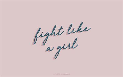 wallpaper girl feminist type pinterest macbook