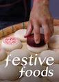 Festive Foods - Season 1