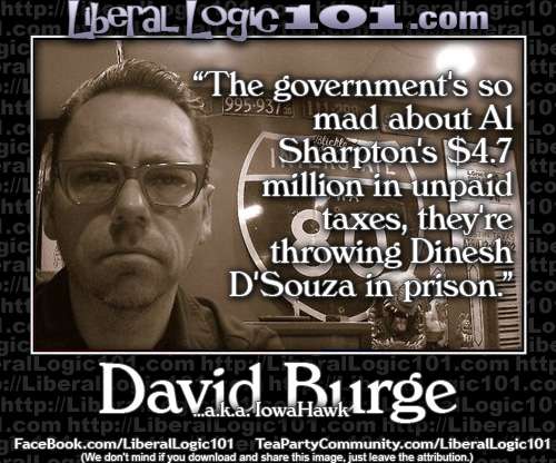 http://www.bookwormroom.com/wp-content/uploads/2014/11/Al-Sharpton-doesnt-pay-taxes-so-Dinesh-DSouza-is-arrested.png