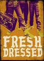 Fresh Dressed   filmes-netflix.blogspot.com