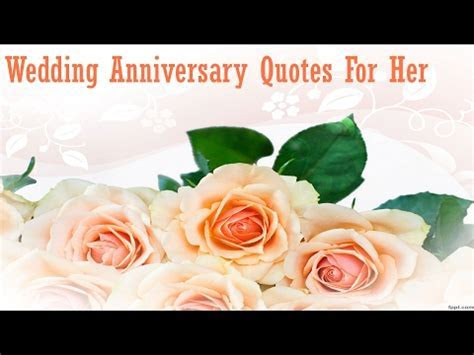 Top 10 Wedding Anniversary Quotes For Wife.Wedding
