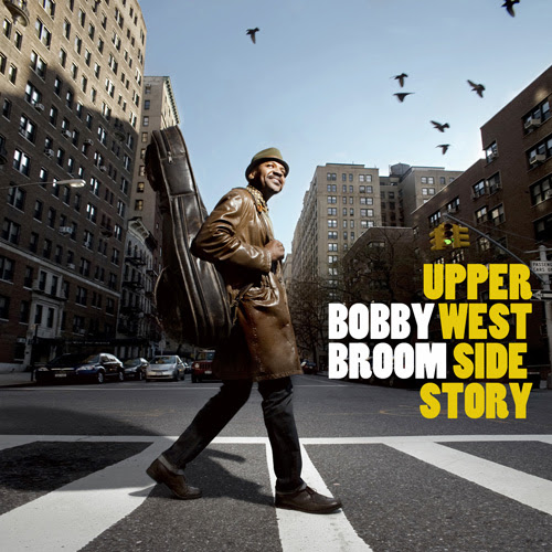 Bobby Broom Upper West Side Story