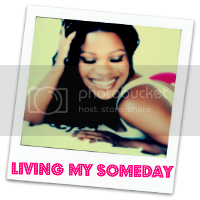 Living My Someday