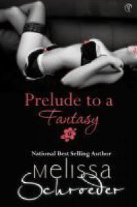 Prelude To A Fantasy - Melissa Schroeder