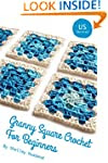 Granny Square Crochet for Beginners U...