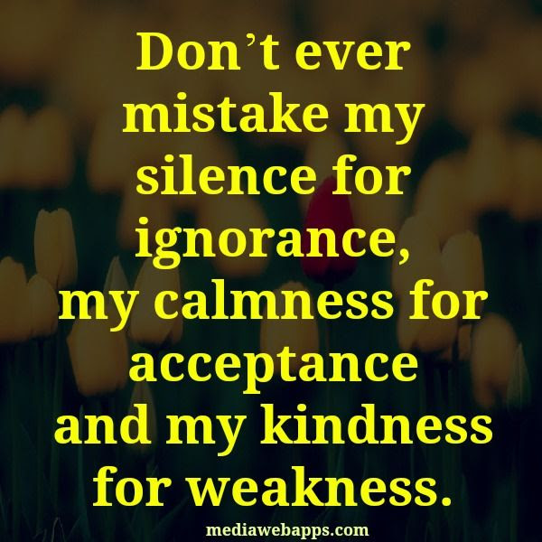 Quotes About Kindness Not Weakness Quotes