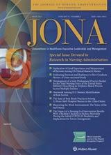 JONA: The Journal of Nursing Administration