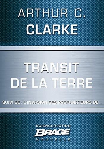 Télécharger Transit De La Terre Suivi De Linvasion Des