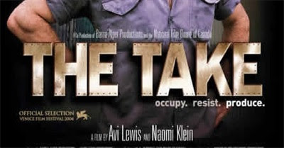 The Take: Occupy, Resist, Produce (2004)
