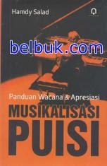 Panduan Wacana & Apresiasi Musikalisasi Puisi