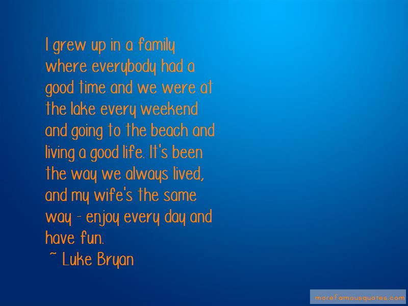 Fun Family Weekend Quotes Top 3 Quotes About Fun Family Weekend