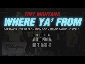 Where Ya From by Tiny Montana feat. Raf Davis, ThirdFlo, Don Pao, Omar Baliw & Flow G [Official Music Video]