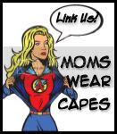 Moms Wear Capes