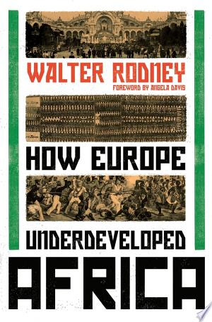 Read Online How Europe Underdeveloped Africa PDF