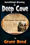 Something's Brewing in Deep Cove by Grant T. Reed