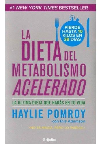 resumen del libro dieta del metabolismo acelerado