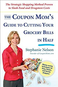 """Cover of """"The Coupon Mom's Guide to Cutti..."""