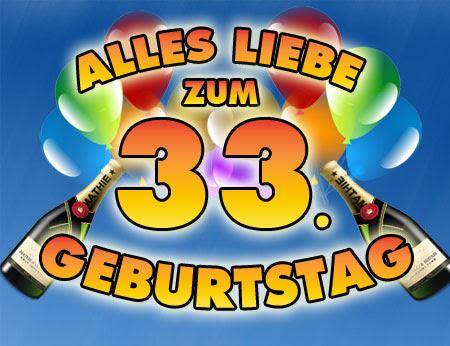 Glückwünsche Zum 33. Geburtstag