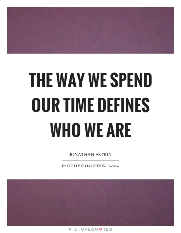 Spending Quality Time Quotes Sayings Spending Quality Time