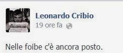 Il messaggio postato da Leonardo Cribio sulla sua bacheca Facebook, che ha scatenato le polemiche (Ansa)