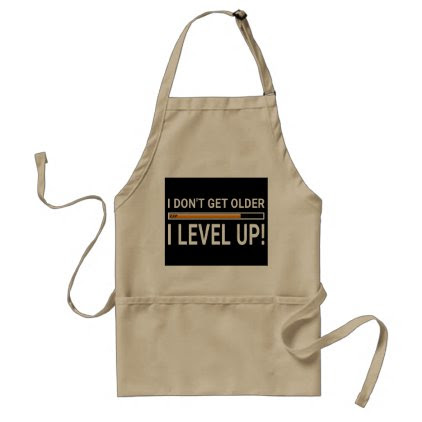 I don't get older - I level up! Adult Apron