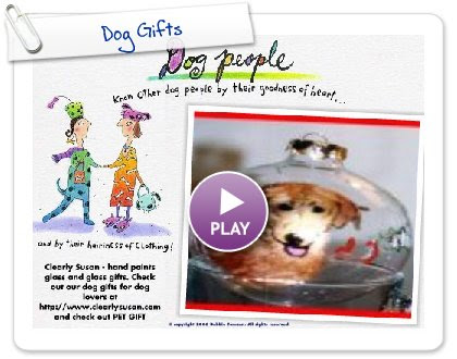 Click to play Dog Gifts
