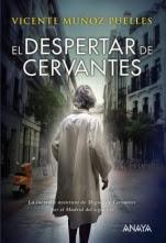 El despertar de Cervantes Víctor Muñoz Puelles