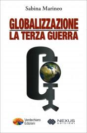 Globalizzazione: La Terza Guerra Sabina Marineo