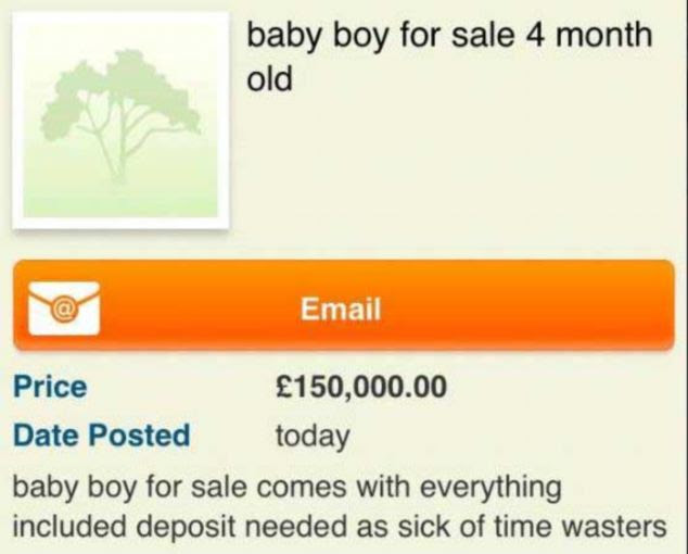 Shocking: Saturday's Daily Mail revealed a woman had tried to sell her son on Gumtree for £150,000