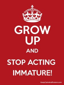 Immature People Need To Grow Up Quotes 91236 Loadtve