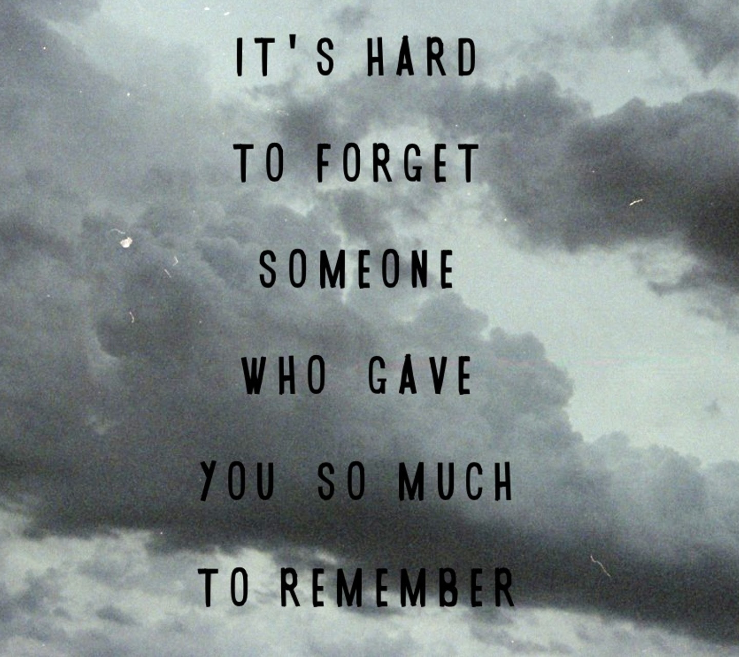 Quotes About Forget Someone 92 Quotes