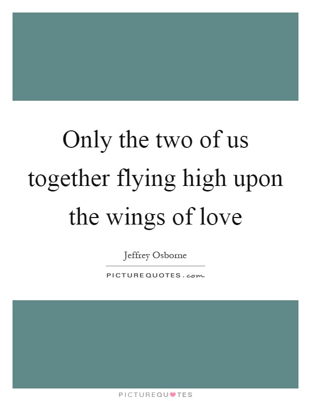 Wings Of Love Quotes Sayings Wings Of Love Picture Quotes