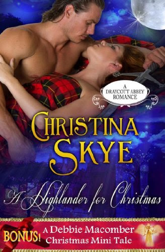 A Highlander for Christmas (with Bonus Mini Tale) (Draycott Abbey Romance) by Christina Skye