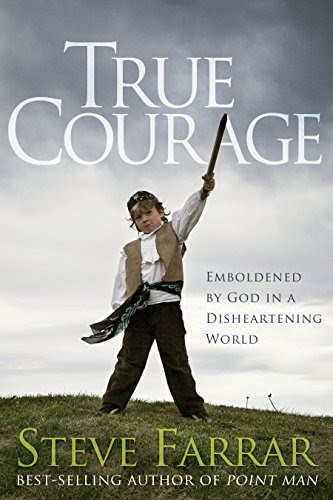 True Courage: Emboldened by God in a Disheartening World