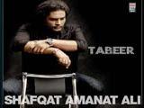 Tabeer - Shafqat Amanat Ali (2008)