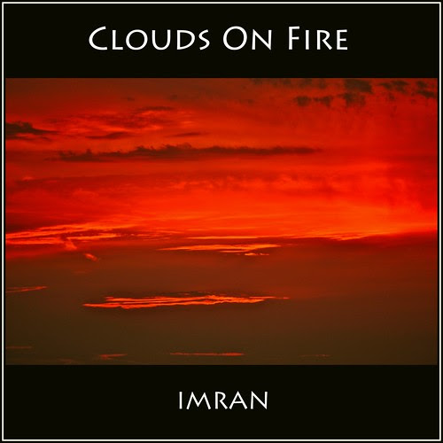 Clouds On Fire - IMRAN™ by ImranAnwar