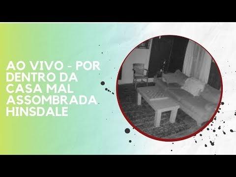 AO VIVO - POR DENTRO DA CASA MAL ASSOMBRADA HINSDALE