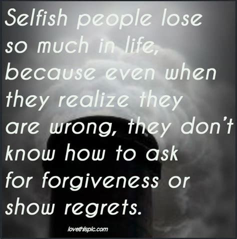 Picture Quotes About Selfish Friends