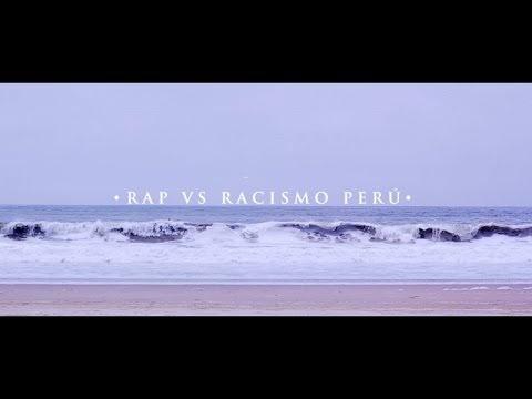 El Chojin - Rap vs Racismo Perú (Identidad) 2017