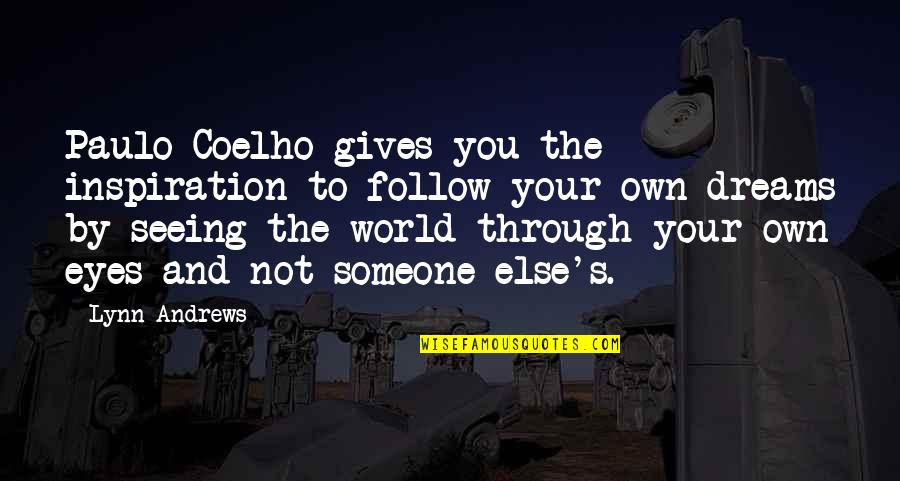 Seeing Through Someone Else Eyes Quotes Top 14 Famous Quotes About