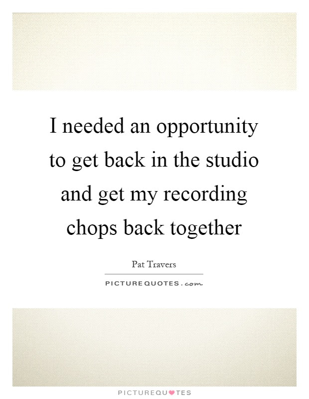 Get Back Quotes Get Back Sayings Get Back Picture Quotes Page 5