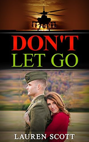 Military Love Story: Don't Let Go ( Military Romance, Love Story, Military) ((Love Story, Military, Suspense Romance, Military Romance, Military Romantic Suspense Book 1) http://hundredzeros.com/military-love-story-suspense-romantic