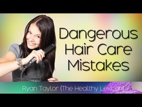 Dangerous Mistakes to Avoid in Hair Care