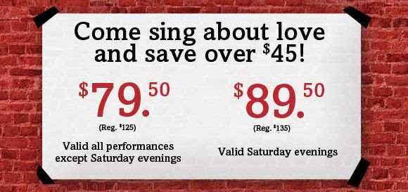 Come sing about love and save over $45!