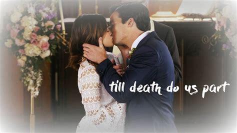 Aria & Ezra   Till Death Do Us Part (Wedding Video