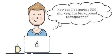compress png  transparency  tool