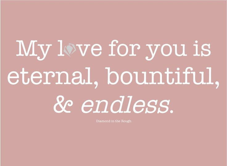 My Endless Love Quotes. QuotesGram