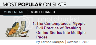 'The Contemptuous, Myopic, Evil Practice of Breaking Online Stories into Multiple Pages'