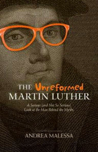 Image result for unreformed martin luther